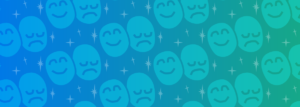 fading background left to right of blue to green with faded stars and images of happy and sad faces pattern