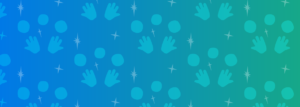 fading background left to right of blue to green with fading stars, hands and circle blobs pattern