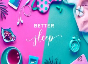 the words 'better sleep' written in white in the middle of an image, with a split background; left is magenta, right is turquoise. The image has lots of different items related to sleep all around the egde- mobile phone, headphones, eye mask, cloth, tablets, alarm clock, plant leaves, fruit tea, tea leaves.